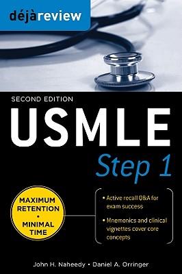 Deja Review USMLE Step 1 By Naheedy, John H., M.D./ Orringer, Daniel A., M.D.