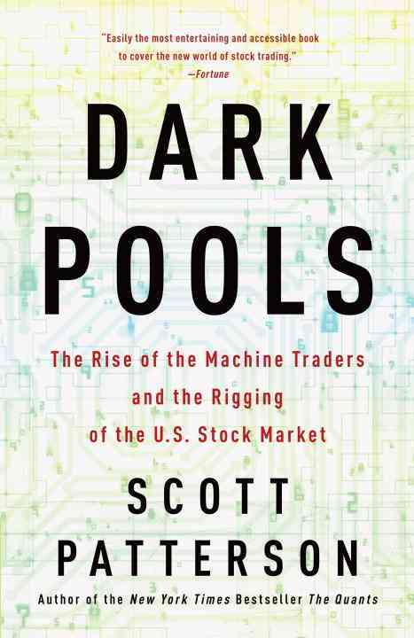 Dark Pools By Patterson, Scott