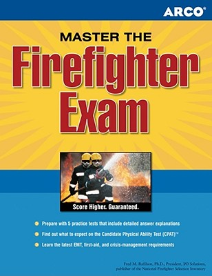 Peterson's Master the Firefighter Exam By Rafilson, Fred M., Ph.D.